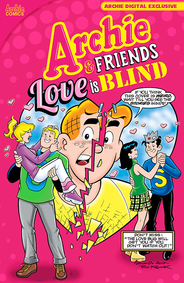 Archie  amp  Friends  Love Is Blind      Comic Book Preview   CBR